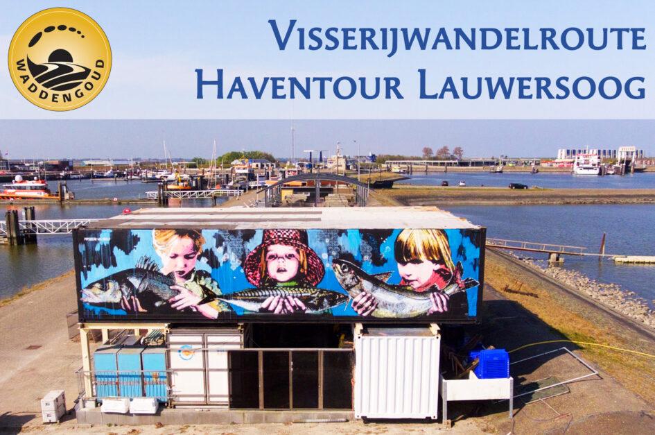 Haventour Lauwersoog