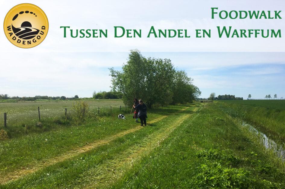 Foodwalk Tussen Den Andel en Warffum