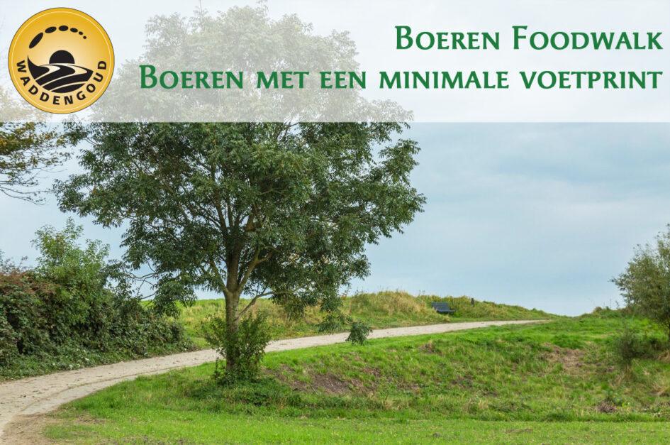 Boerenfoodwalk Boeren met een minimale voetprint